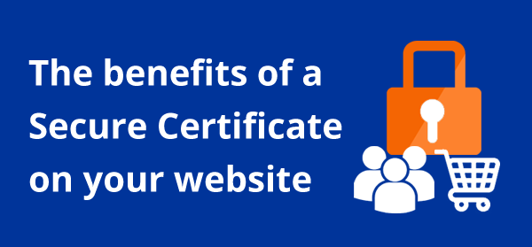 Why your website needs an SSL Certificate – Updated