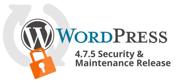 WordPress 4.7.5 released