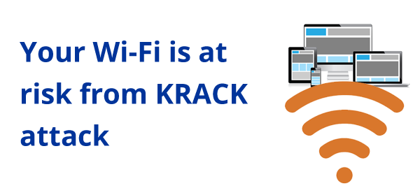 Your Wi-Fi is at risk from KRACK attack